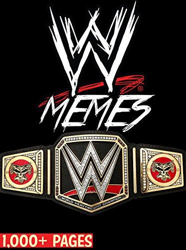 wwe-huge-book-of-hilarious-wwe-memes-over-2000-total-pages-brock-lesnar-john-cena-undertaker-vince-m