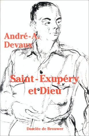 Saint-Exupéry et Dieu