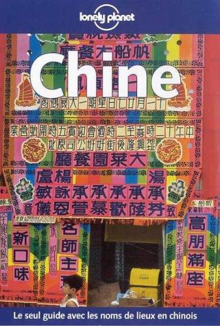 Chine : Le seul guide avec les noms de lieux en chinois