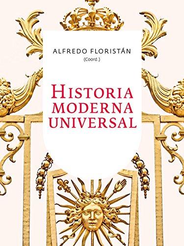 Historia moderna universal por Alfredo Floristán Samanes