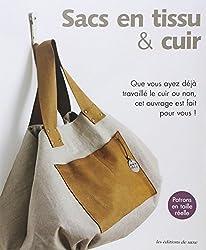 Sacs en tissu & cuir : Que vous ayez déjà travaillé le cuir ou non, cet ouvrage est fait pour vous !