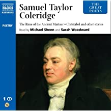 Great Poets: Samuel Taylor Coleridge (Classic Literature with Classical Music)
