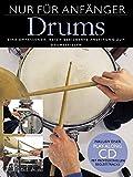 Nur Für Anfänger Schlagzeug (Buch & CD): Lehrmaterial, CD für Schlagzeug