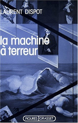 La machine à terreur