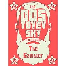 The Gambler (Dostoyevsky Collection) (English Edition)