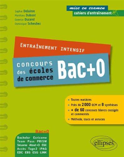 Entraînement intensif aux concours post-bac, écoles de commerce : Sésame, Acces, EGC, Ecricome, Pass