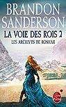 Les Archives de Roshar, tome 1, volume 2 : La Voie des Rois (II) par Sanderson