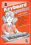 Keyboard spielen nach Zahlen Band 2