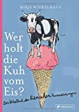 Produkt-Bild: Wer holt die Kuh vom Eis?: Das Rätselbuch der tierischen Redewendungen