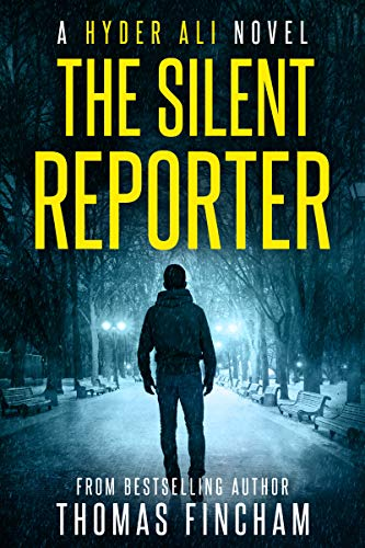 The Silent Reporter (A Police Procedural Mystery Series of Crime and Suspense, Hyder Ali