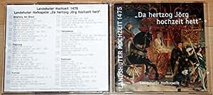 Höfische Musik zur Landshuter Hochzeit 1475