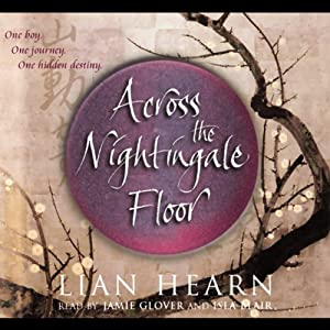 Across The Nightingale Floor: Tales Of The Otori, Book 1 (Audio Download):  Amazon.co.uk: Jamie Glover, Isla Blair, Lian Hearn, Pan Macmillan  Publishers ...