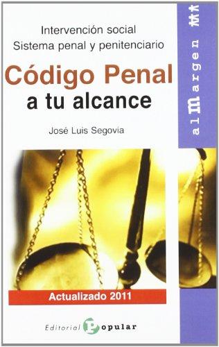 Código penal a tu alcance: Intervención social. Sistema penal y penitenciario (Al margen)
