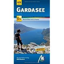 Gardasee MM-Wandern: Wanderführer mit GPS-Daten.