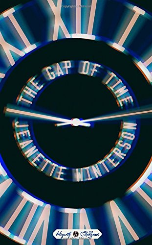 The Gap of Time (Hogarth Shakespeare) por Jeanette Winterson