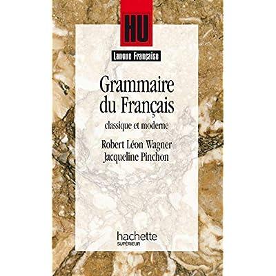 Grammaire du français classique et moderne