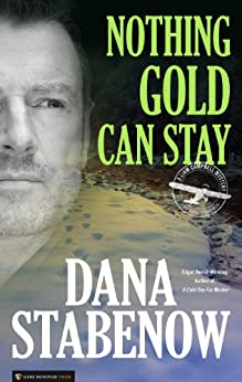 Nothing Gold Can Stay (Liam Campbell Book 3) (English Edition) par [Stabenow, Dana]