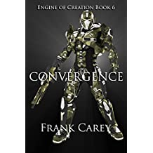 Convergence (Engine of Creation Book 6) (English Edition)
