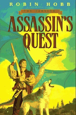 By Robin Hobb Assassin's Quest (The Farseer Trilogy, Book 3) (First 1st Edition) [Hardcover]