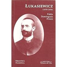 Jan Lukasiewicz (1878-1956)