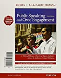 Public Speaking and Civic Engagement, Books A La Carte Plus NEW MyCommunicationLab -- Access Card Package (3rd Edition) 3rd edition by Hogan, J. Michael, Andrews, Patricia Hayes, Andrews, James R (2014) Loose Leaf