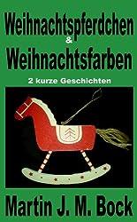 Das Weihnachtspferdchen (German Edition)