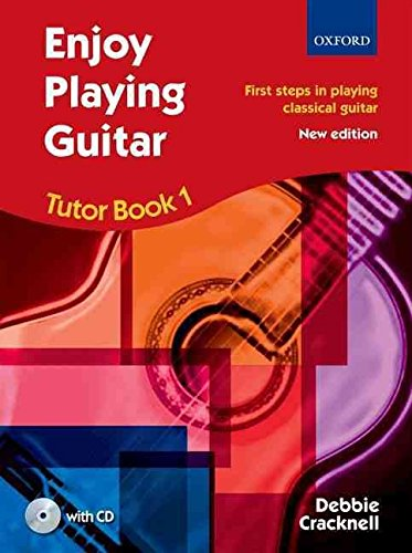 [(Enjoy Playing Guitar Tutor: Book 1 : First Steps in Playing Classical Guitar)] [Author: Debbie Cracknell] published on (January, 2011)