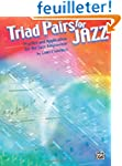 Triad Pairs for Jazz: Practice and Ap...