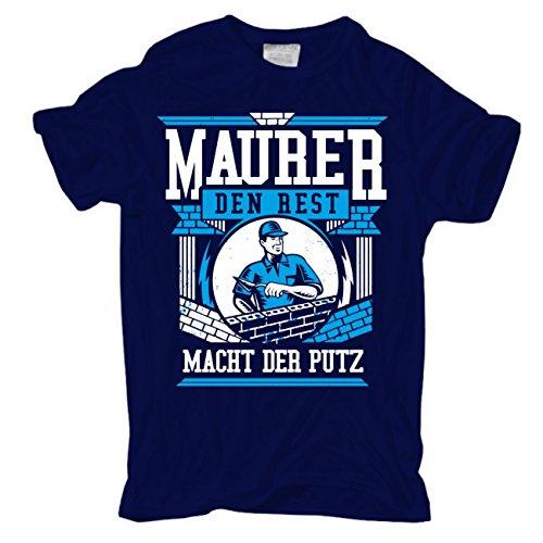 Männer und Herren T-Shirt Maurer den Rest macht der Putz körperbetont dunkelblau