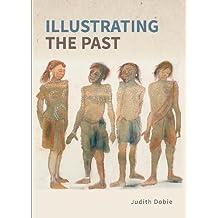 Illustrating the Past: Artists' interpretations of ancient places