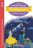 Mes premières lectures Montessori, La colonie