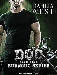 Doc (Burnout) by Dahlia West (2016-06-15)