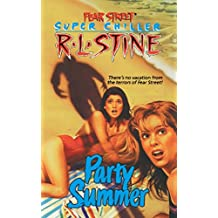 Party Summer (Fear Street Superchillers) (English Edition)
