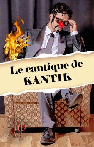 Le cantique de Kantik