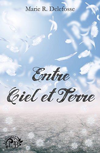 Entre Ciel et Terre par [R. Delefosse, Marie]
