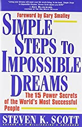 Simple Steps to Impossible Dreams: The 15 Power Secrets of the World's Most Successful People: 15 Power Secrets of Successful People