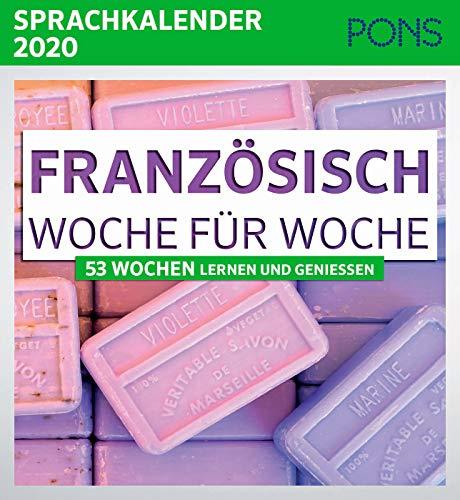 PONS Sprachkalender 2020 Französisch Woche für Woche: 53 Wochen Lernen und Geniessen