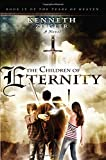 The Children of Eternity: A Novel: Volume 4 (The Tears of Heaven)