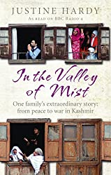 In the Valley of Mist: Kashmir's long war: one family's extraordinary story