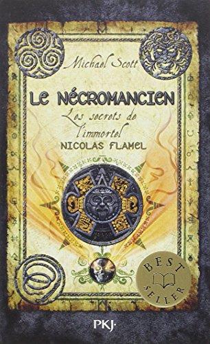 Les Secrets De L'immortel Nicolas Flamel 4/Le Necromancien