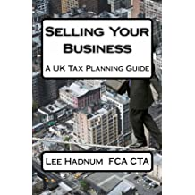 Selling Your Business: A UK Tax Planning Guide