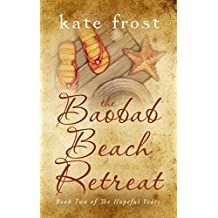 The Baobab Beach Retreat: The Hopeful Years Book 2