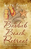Book cover image for The Baobab Beach Retreat: The Hopeful Years Book 2