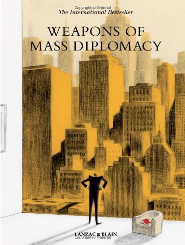 Portada del libro Weapons of Mass Diplomacy by Abel Lanzac (2014-05-06)