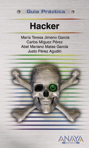 Hacker (Guías Prácticas) por María Teresa Jimeno García