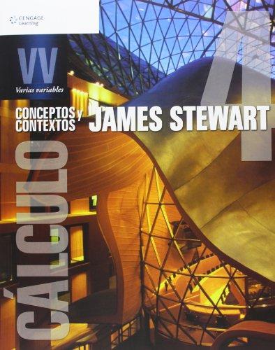 Calculo: Conceptos y Contextos: Varias Variables por James Stewart