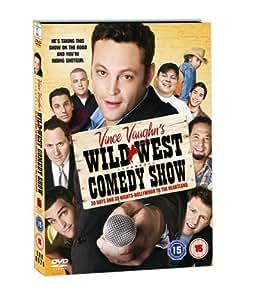 Vince Vaughn's Wild West Comedy Show [DVD]