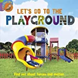 Let's Go to the Playground (Let's Find Out)