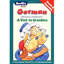 Una Visits a Abuelita with Cassette(s) / A Visit to Grandma (Berlitz Kids Love to Learn) (German Edition) by Chris L. Demarest (1998-04-02)