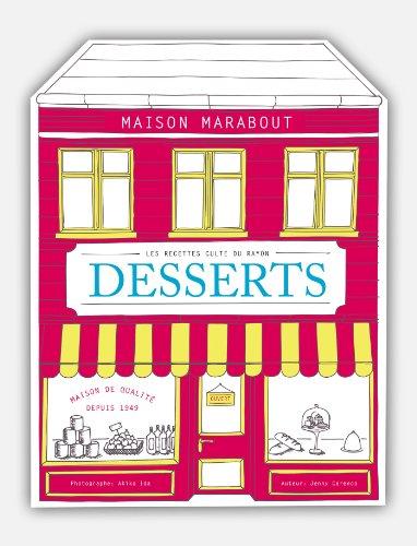 Les recettes culte du rayon Desserts